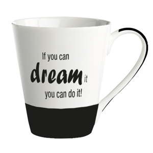 Porcelánový hrnek KJ Collection If You Can Dream It You Can Do It, 300ml